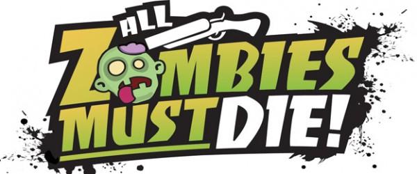 all-zombies-must-die