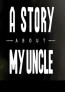A-story-about-my-uncle cover